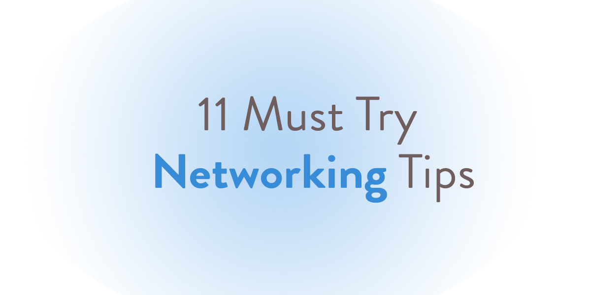 Picture of 11 must try networking tips
