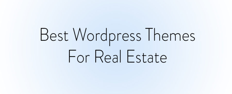 """Image with text """"best wordpress themes for real estate"""""""